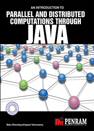 AN INTRODUCTION TO PARALLEL AND DISTRIBUTED COMPUTATIONS THROUGH JAVA