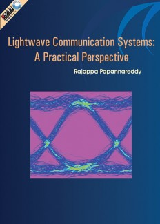 LIGHTWAVE COMMUNICATION SYSTEMS : A Practical Perspective
