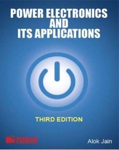 POWER ELECTRONICS AND ITS APPLICATIONS 3/e