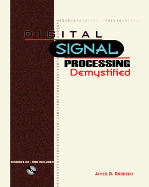 DIGITAL SIGNAL PROCESSING DEMYSTIFIED